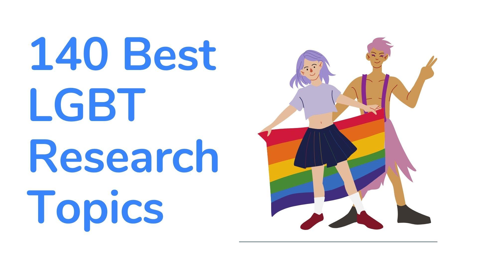 LGBT Research Topics